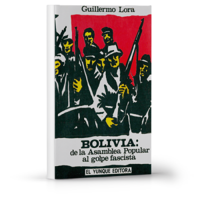 Bolivia de la asamblea popular al golpe fascista