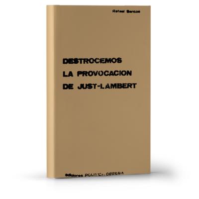Destrocemos la provocación de Just-Lambert
