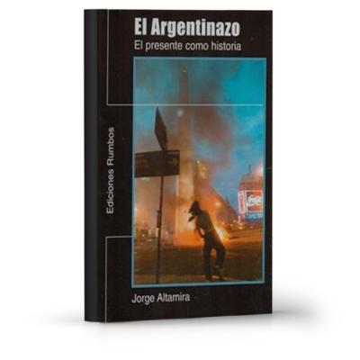 El argentinazo 2001