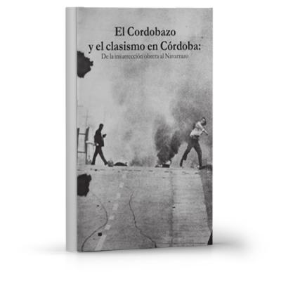 El cordobazo y el clasismo en Córdoba