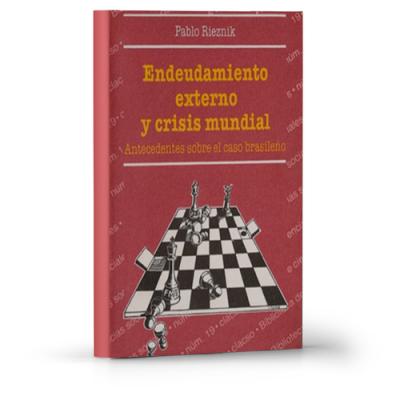Endeudamiento externo y crisis mundial