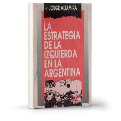 La estrategia de la izquierda en la Argentina