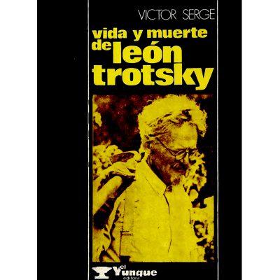 Vida y muerte de León Trotsky