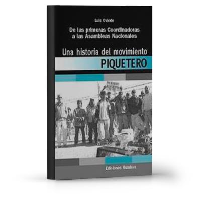 historia movimiento piquetero